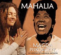 Magda Piskorczyk CD Mahalia